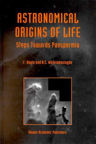 View large image of Astronomical Origins of Life - Steps Towards Panspermia